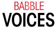 Babble Voices | Babble.com