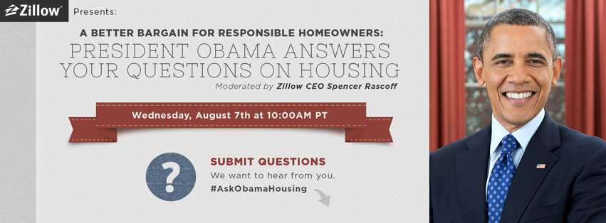 Your chance to ask President Obama about housing