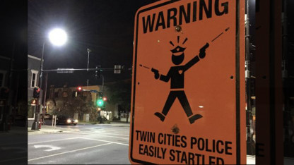 "Fake Street Signs Warning of 'Easily Startled Police"" Appear After Cop Shoots Minnesota Woman"