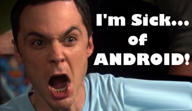 2014: I'm still sick of Android