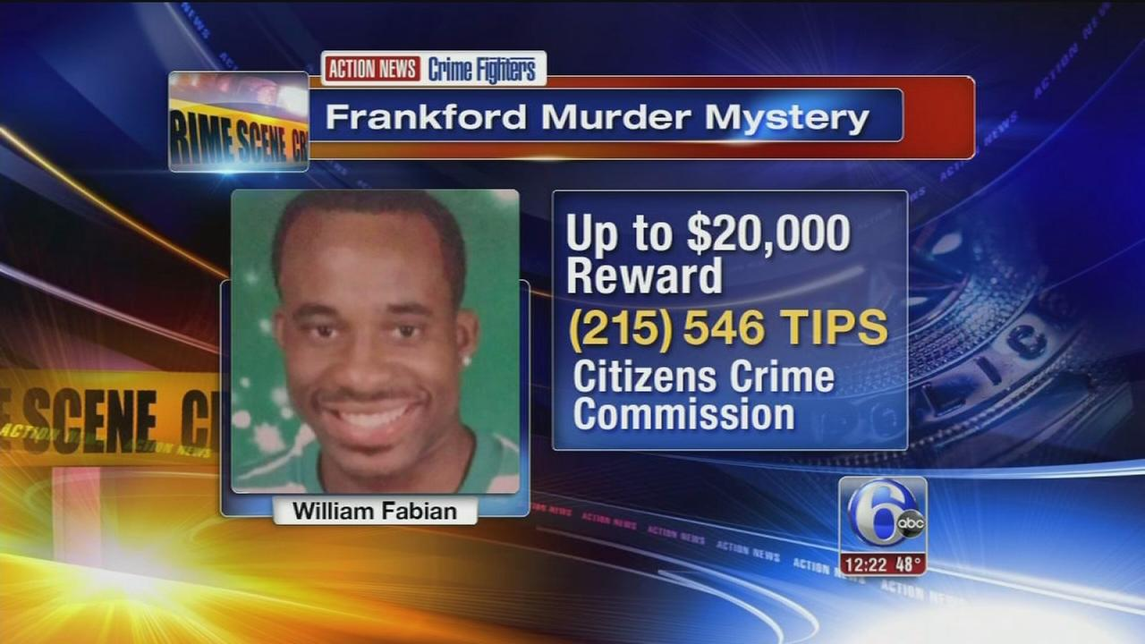 Crime Fighters: $20,000 reward offered in shooting death of William Fabian