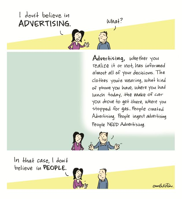 do you think that advertising influence The clutter and annoyance of advertising certainly detracts from the quality of our lives, but i don't think the effect on our decisions had a major effect either way how does advertising influence our choices and selections.