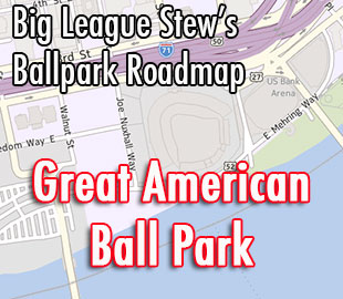 Great American Ball Park: The local's guide to enjoying a trip to the home of the Cincinnati Reds