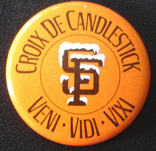 Fans who made it through extra innings at Candlestick Park were rewarded with these buttons.