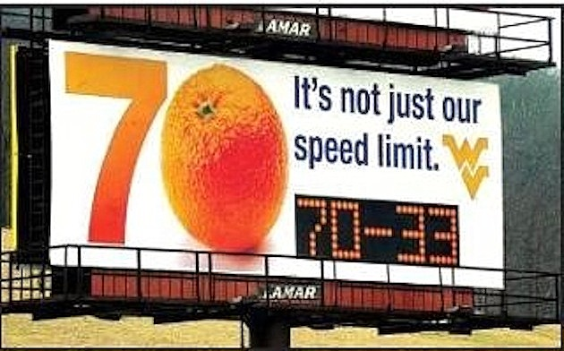 West Virginia put up a billboard of the Orange Bowl score, in case you forgot