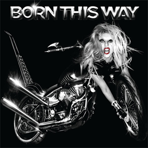 Born This Way*