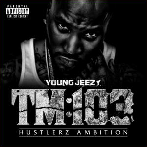 'TM: 103 Hustlerz Ambition'