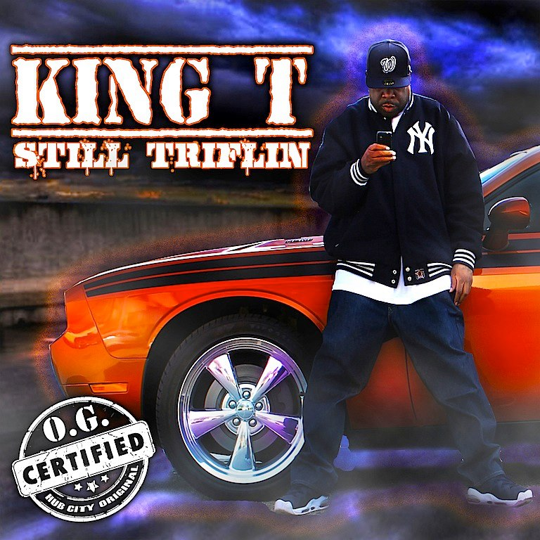 "King Tee ""Still Triflin"" mixtape cover"