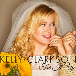 "Kelly Clarkson ""Tie It Up"" cover art"