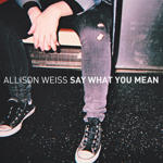 Allison Weiss Says What She Means