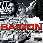 "Saigon - ""The Greatest Story Never Told"""