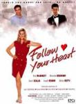 Poster of Follow Your Heart