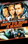 Poster of How to Rob a Bank