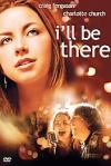 Poster of I'll Be There