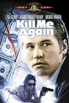 Poster of Kill Me Again