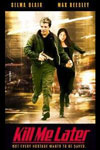 Poster of Kill Me Later
