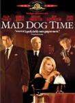Poster of Mad Dog Time