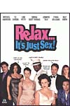Poster of Relax...It's Just Sex