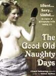Poster of The Good Old Naughty Days