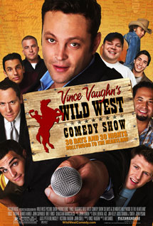 Poster of Vince Vaughn's Wild West Comedy Show: 30 Days & 30 Nights--Hollywood to the Heartland
