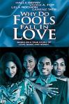 Poster of Why Do Fools Fall in Love?