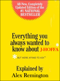 Everything you always wanted to know about: J-HOFFA