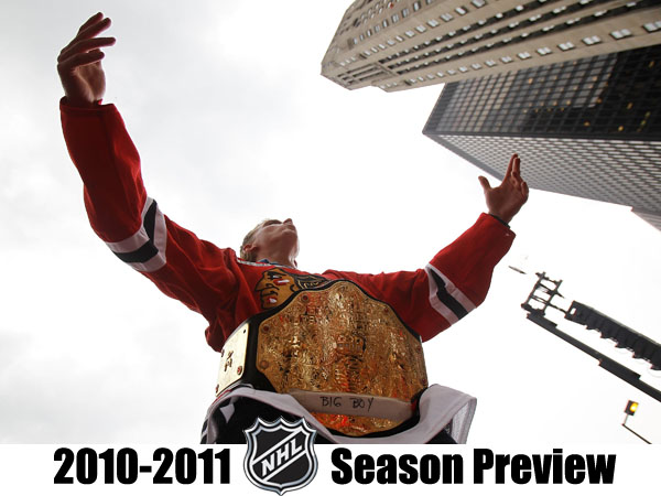 NHL 2010-11 Season Preview: Wrestling with Chicago Blackhawks
