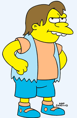 Nelson Muntz (voiced by Nancy Cartwright) Fox's The Simpsons