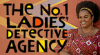 The No. 1 Ladies&#39; Detective Agency