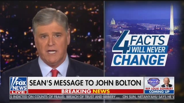 Hannity Says He's 'Not Recognizing' Bolton, Angrily Demands He Come on His Show