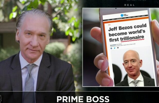 Bill Maher Says Jeff Bezos and Amazon Are 'Anti-Capitalist: 'What Is Wrong With This Man?'