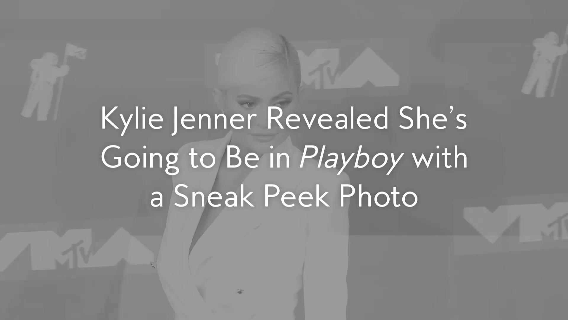 Kylie Jenner Revealed She's Going to Be in Playboy with a Sneak Peek Photo