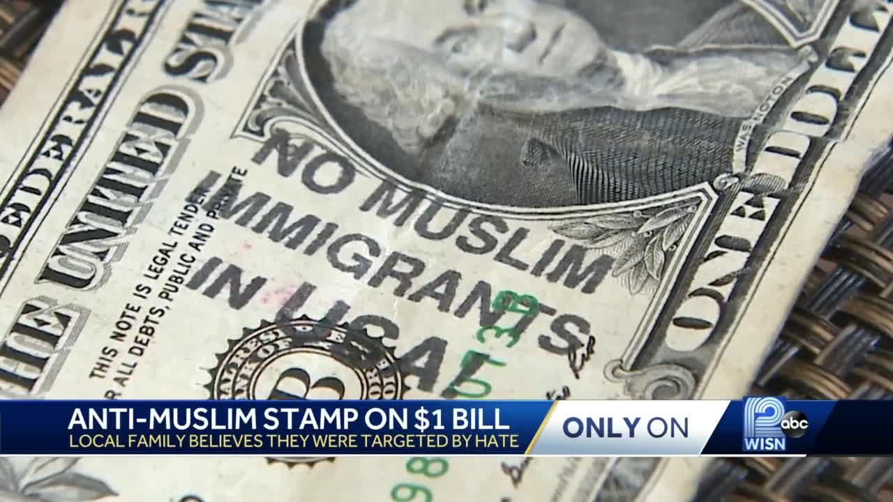 Muslim family gets $1 bill stamped with 'No Muslim Immigrants in USA!'