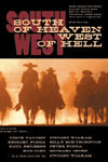 Poster of South of Heaven, West of Hell