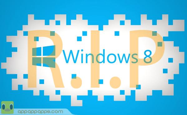 史上最短命: Windows 8 明天正式死亡!